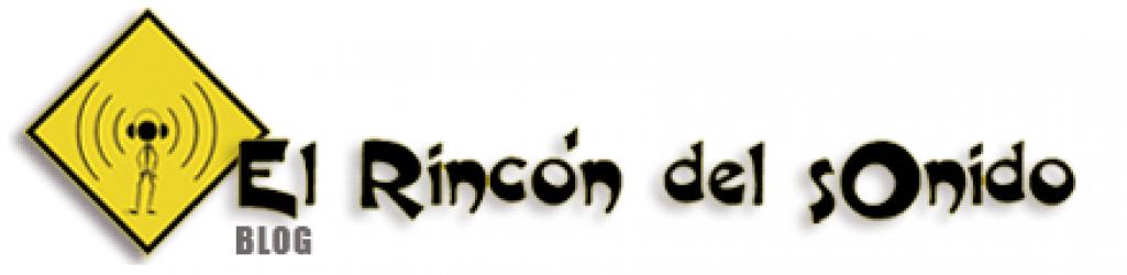 · BLOG · El Rincón del Sonido